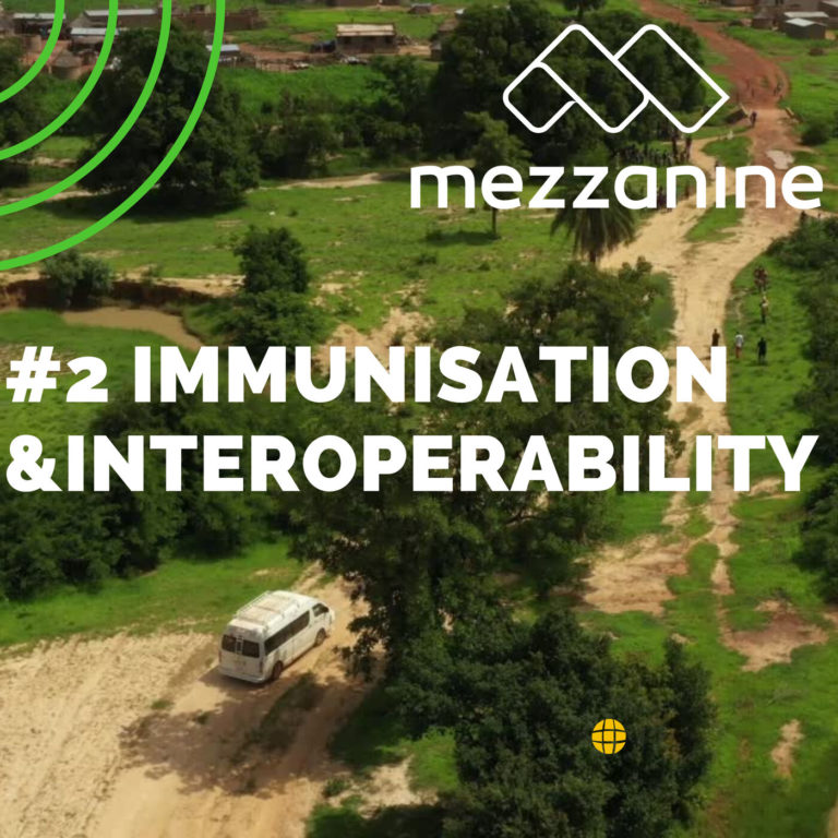 #2: Immunisation & interoperability: How digital toolkits are transforming the African healthcare sector